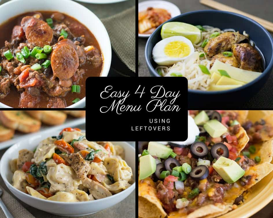 easy 4 day menu plan using leftovers