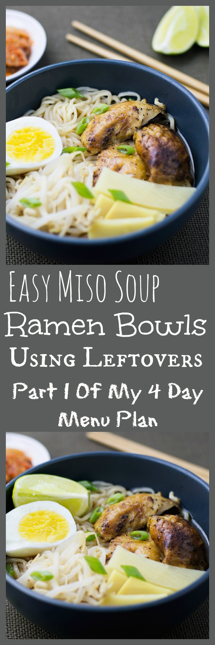 Easy Comforting Homemade Miso Soup Ramen Bowls Using Leftovers Part of My Easy 4 day Menu Plan Using Leftovers